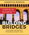Building Bridges: Community and University Partnerships in East St. Louis